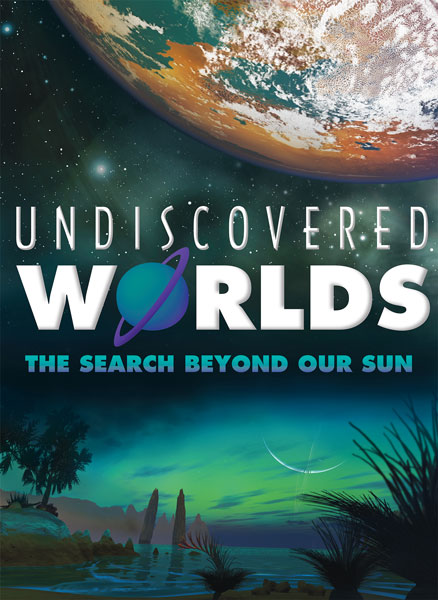 Undiscovered Worlds - Ingram Planetarium Show