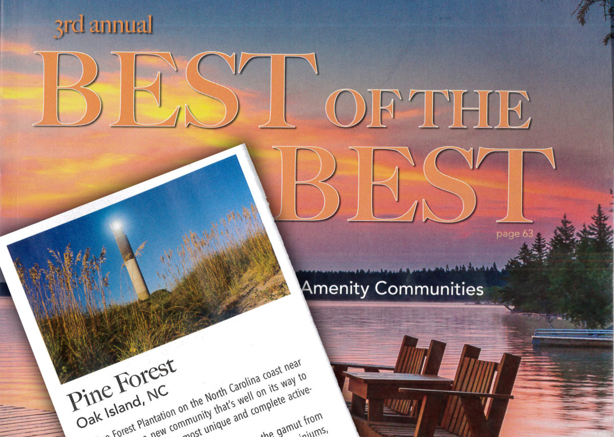 Pine Forest Plantation was selected as a Best Active Adult Retirement Community by Ideal-LIVING magazine!
